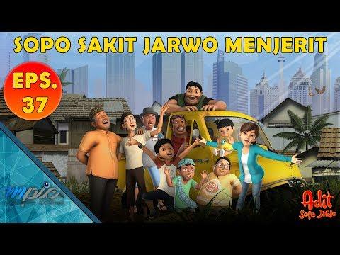 Adit & Sopo Jarwo | E37: Sopo Sakit Jarwo Menjerit
