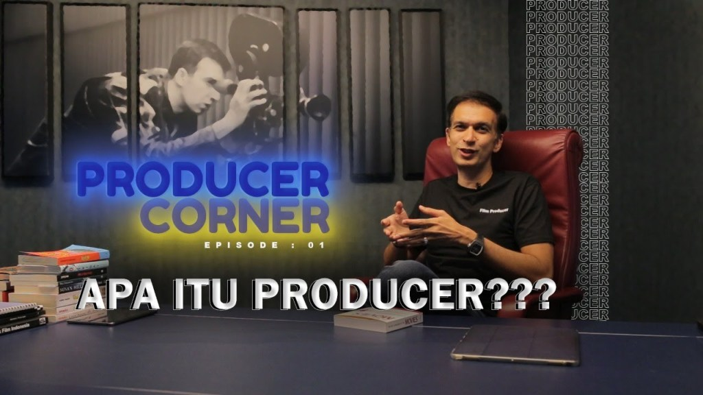 Producer Corner - Apa Itu Producer?