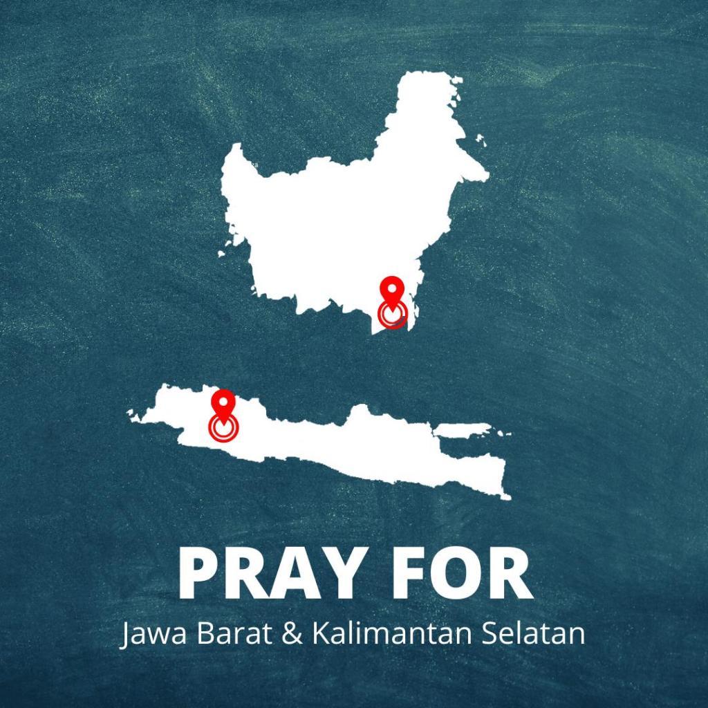 Pray For Jawa Barat & Kalimantan Selatan