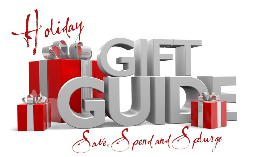 Holiday Gift Guide – Save, Spend, and Splurge