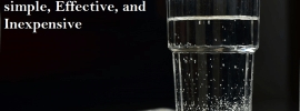 Methods of Purifying Water That Are simple, Effective, and Inexpensive