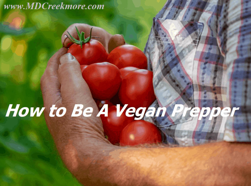 how to be a Vegan prepper