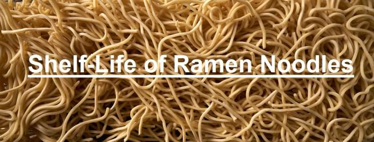 Ramen Noodles shelf-life