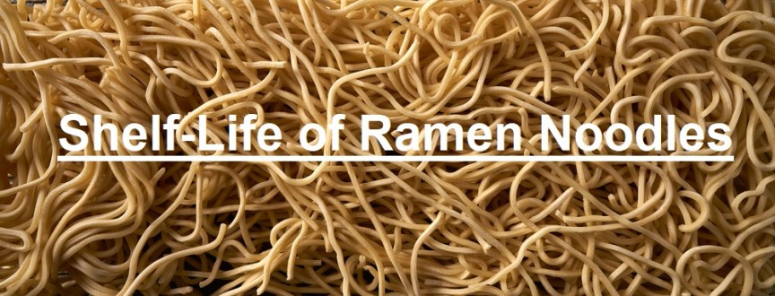 Ramen Noodles shelf-life