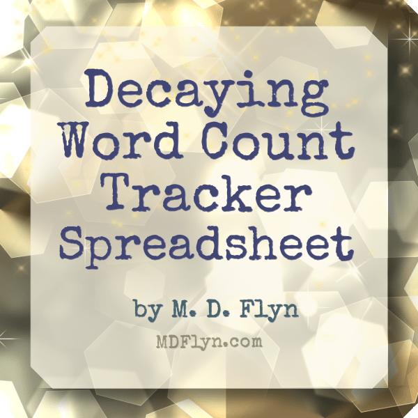 Decaying Word Count Tracker Spreadsheet
