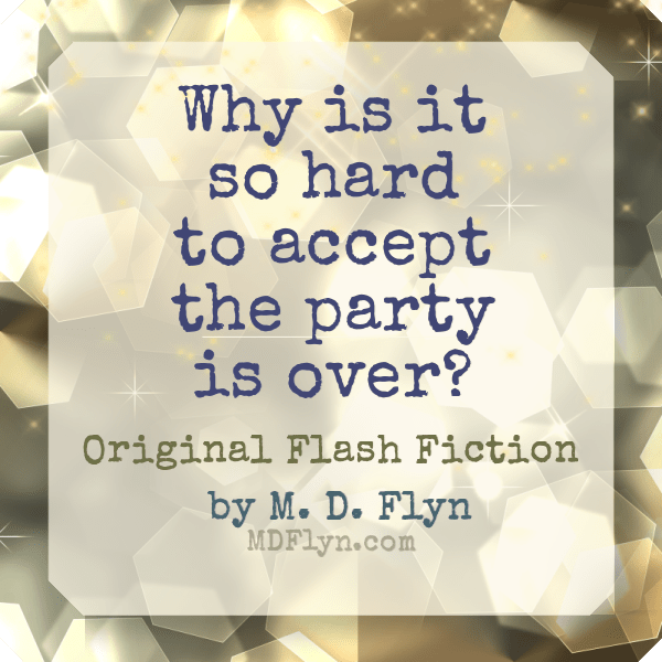 Why Is It so Hard to Accept the Party Is Over