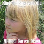 Mind of a Nine Year Old (2012)