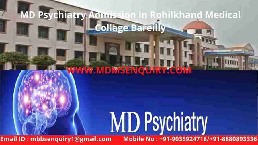 MD psychiatry admission in rohilkhand medical collage bareilly