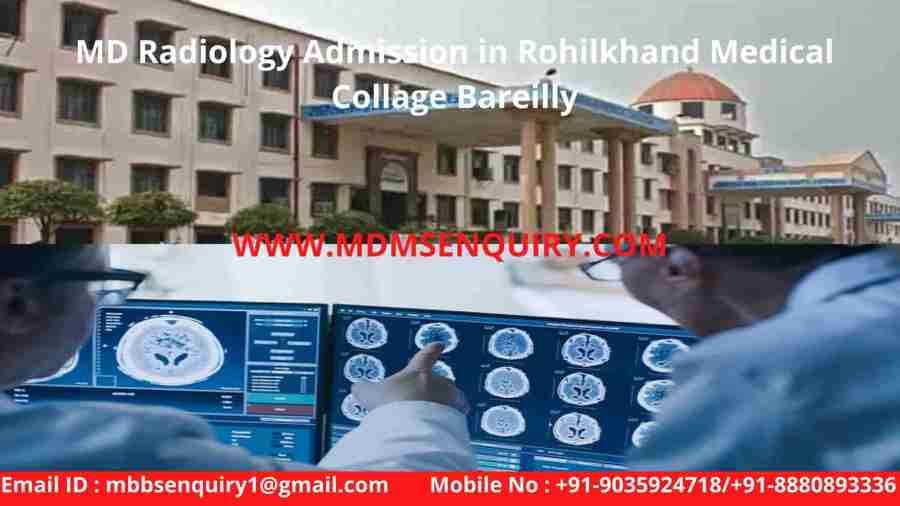 md radiology admission in rohilkhand medical collage bareilly