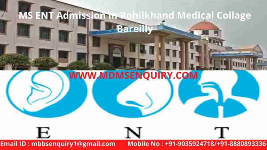 MS ent admission in rohilkhand medical collage bareilly