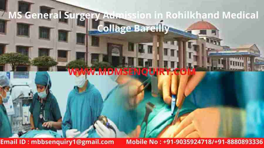 ms general surgery admission in rohilkhand medical college bareilly