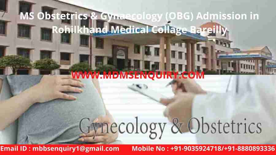 ms obstetrics & gynaecology (OBG) admission in rohilkhand medical collage bareilly