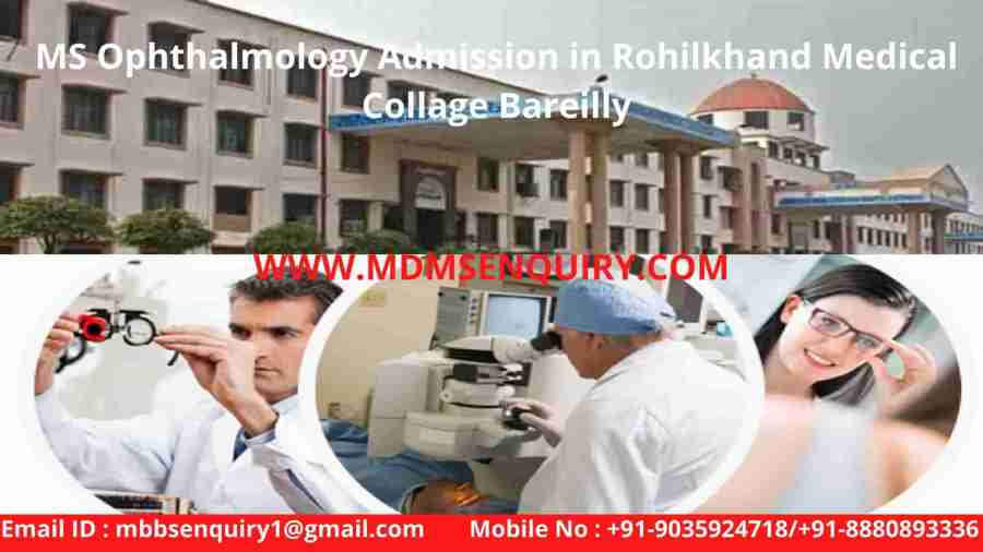 MS ophthalmology admission in rohilkhand medical collage bareilly