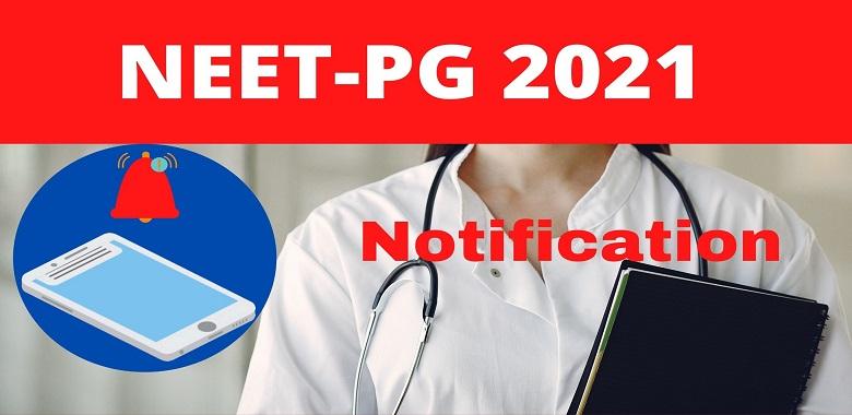 NEET PG 2021 Notification