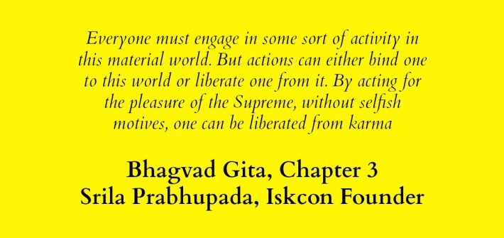 Srila Prabhupada on Karma Yoga from Bhagwad Gita