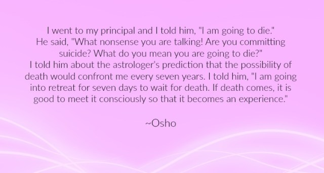 osho on death , spiritual and old age