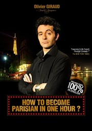 How to become parisian in one hour ? | par Olivier Giraud Théâtre de la Main d'Or Affiche
