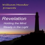 Revelation: Keeping the Mind Steady in the Light
