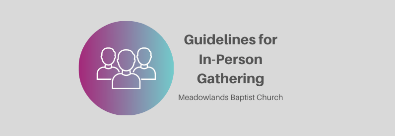 Guidelines for In-Person Gathering