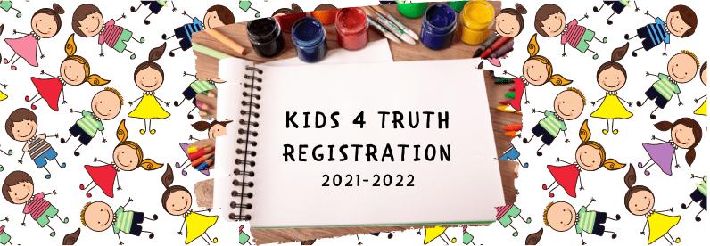 Registration for Kids 4 Truth 2021-22