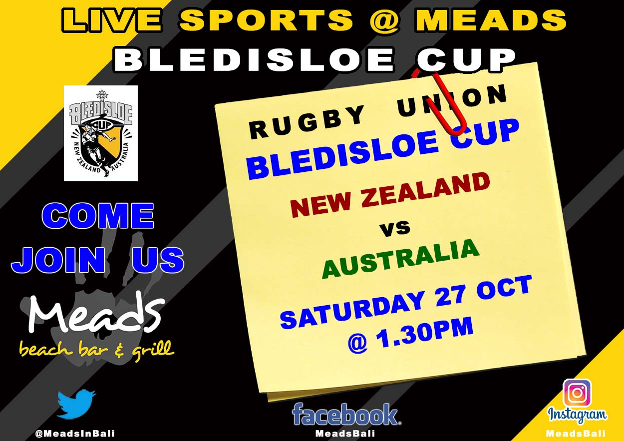 LIVE SPORTS @ Meads in Bali - Bledisloe Cup