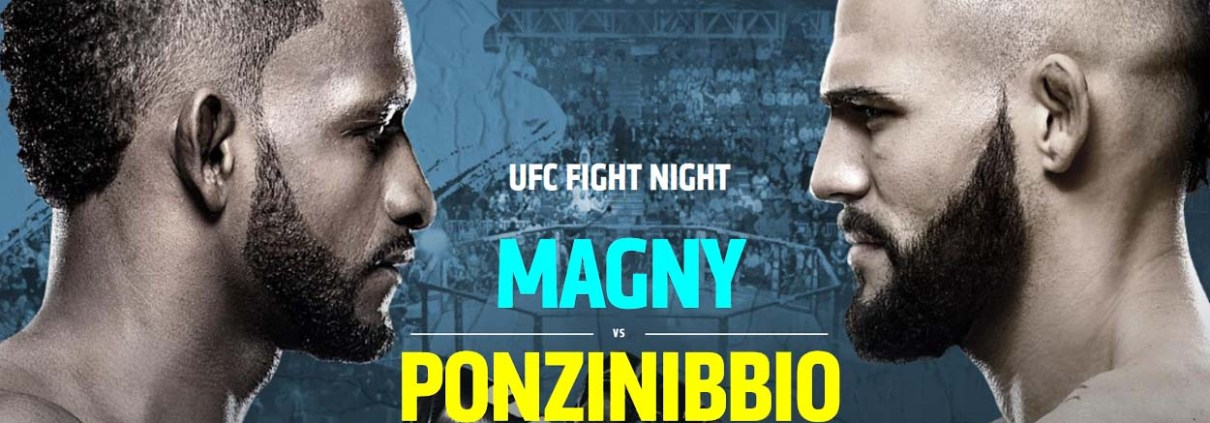 UFC Magny v Ponzinibbio Sunday 18-Nov @ 11.00am