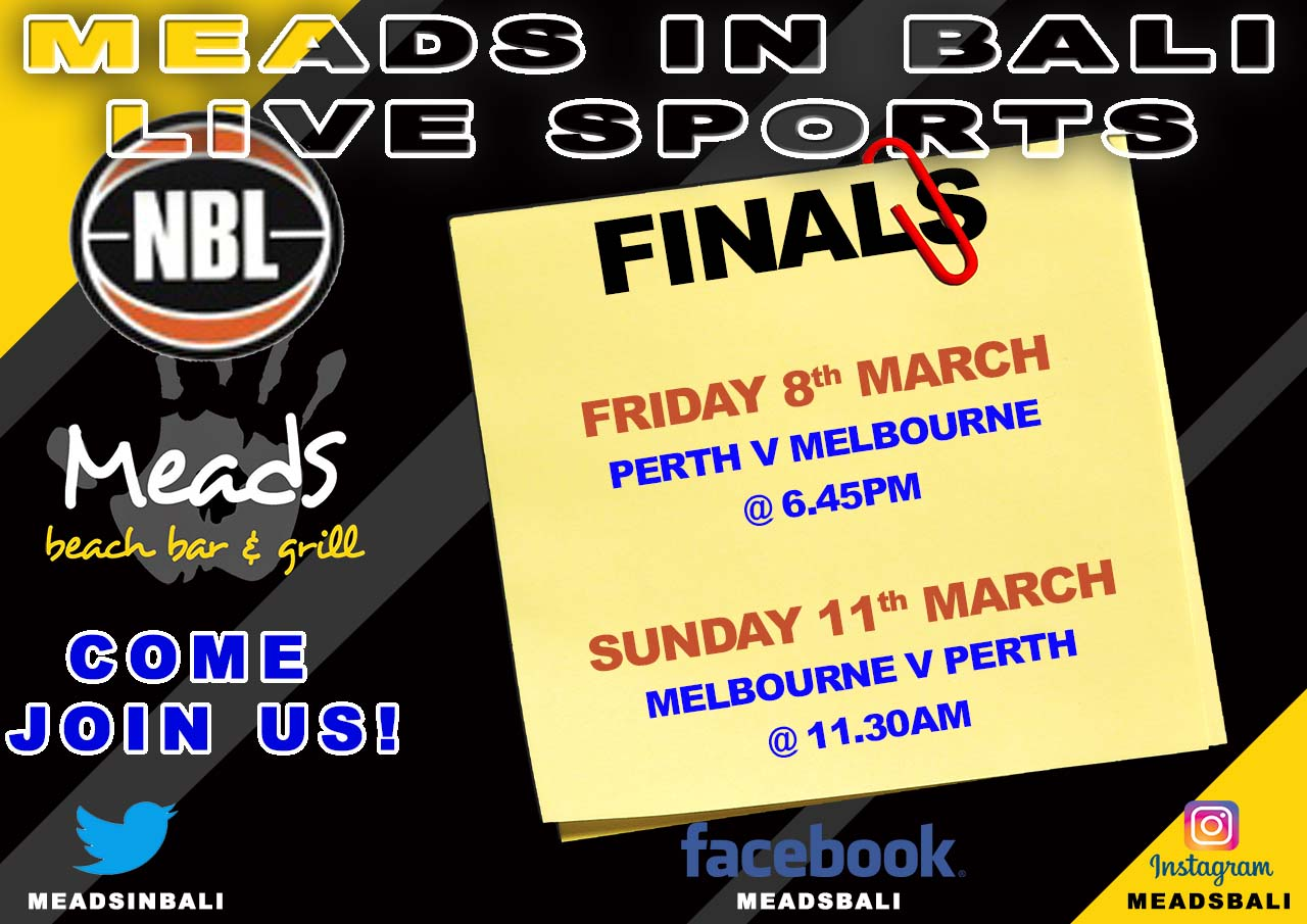 NBL FINALS 2019 LIVE Meads in Bali
