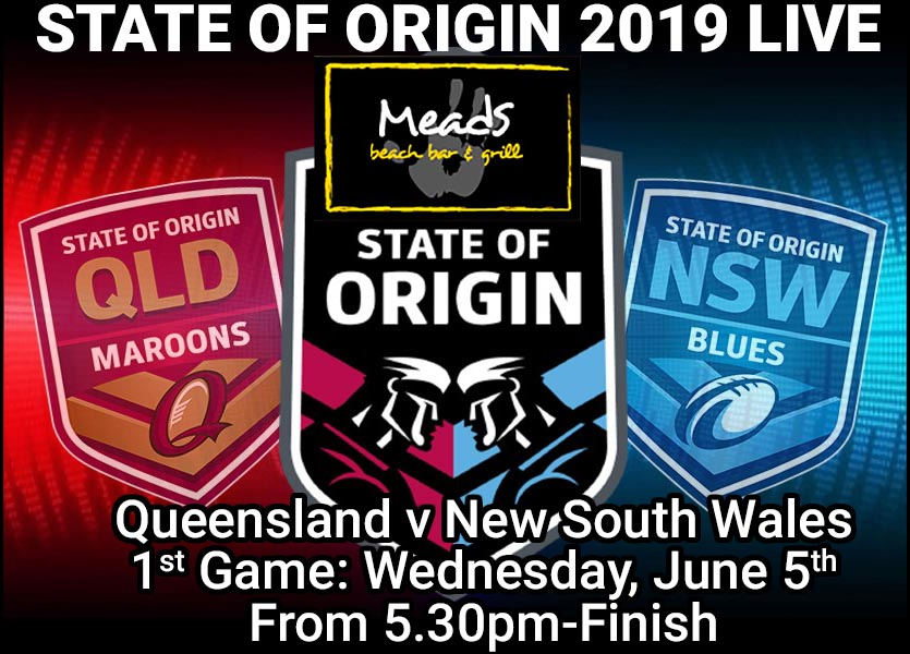 STATE OF ORIGIN 2019 LIVE Meads