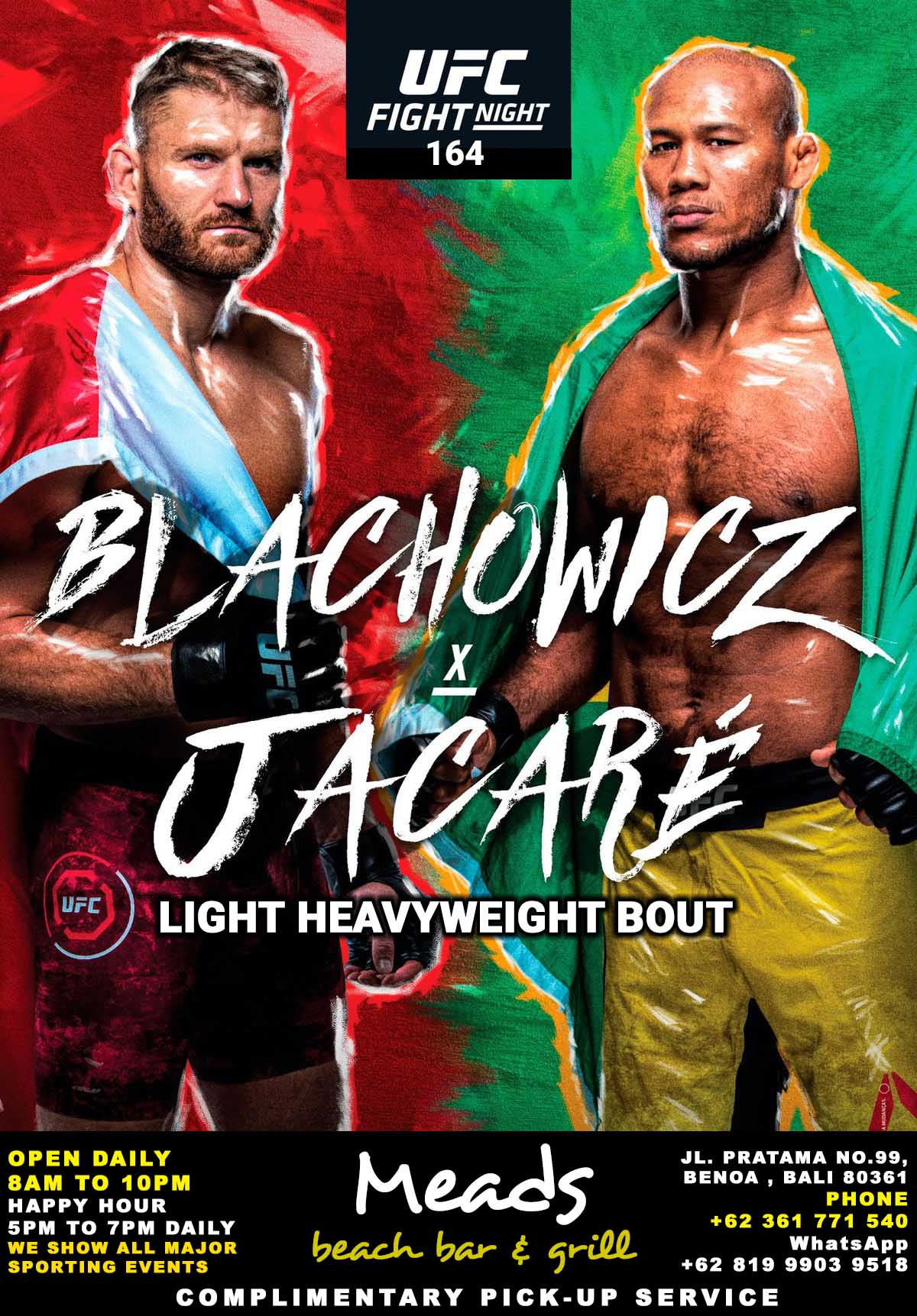 Meads in Bali Presents UFC Fight Night 164 Blachowicz vs Jacare