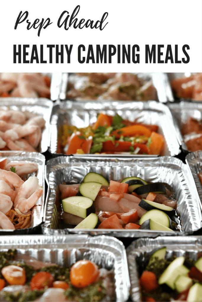 Prep Ahead Healthy Camping Meals