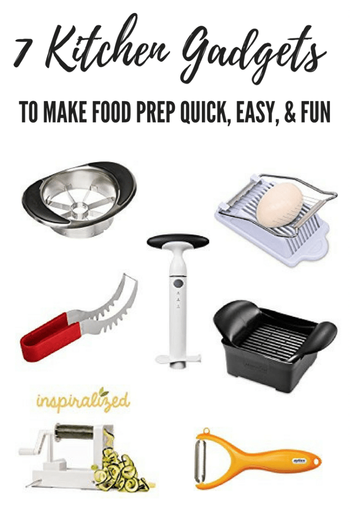 7 Kitchen Gadgets to Make Food Prep QUICK, EASY, and FUN