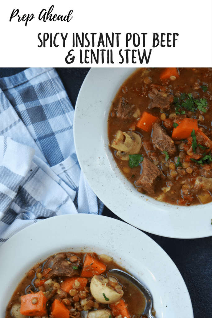 Prep Ahead Spicy Instant Pot Beef Lentil Stew