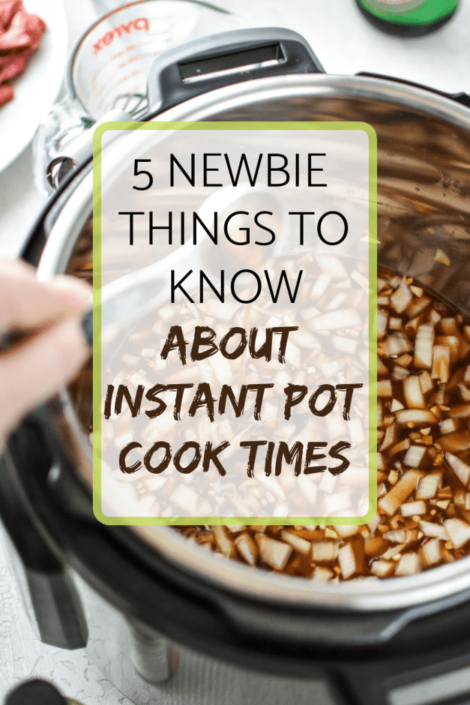5 newbie things to know about instant pot cook times