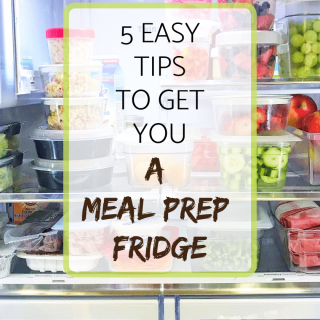 5 easy tips to get you a meal prep fridge