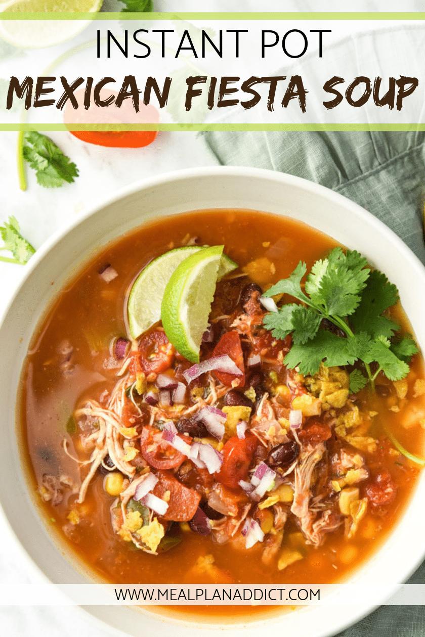 Instant Pot Mexican Fiesta Soup