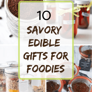 10 Savory Edible gifts for foodies