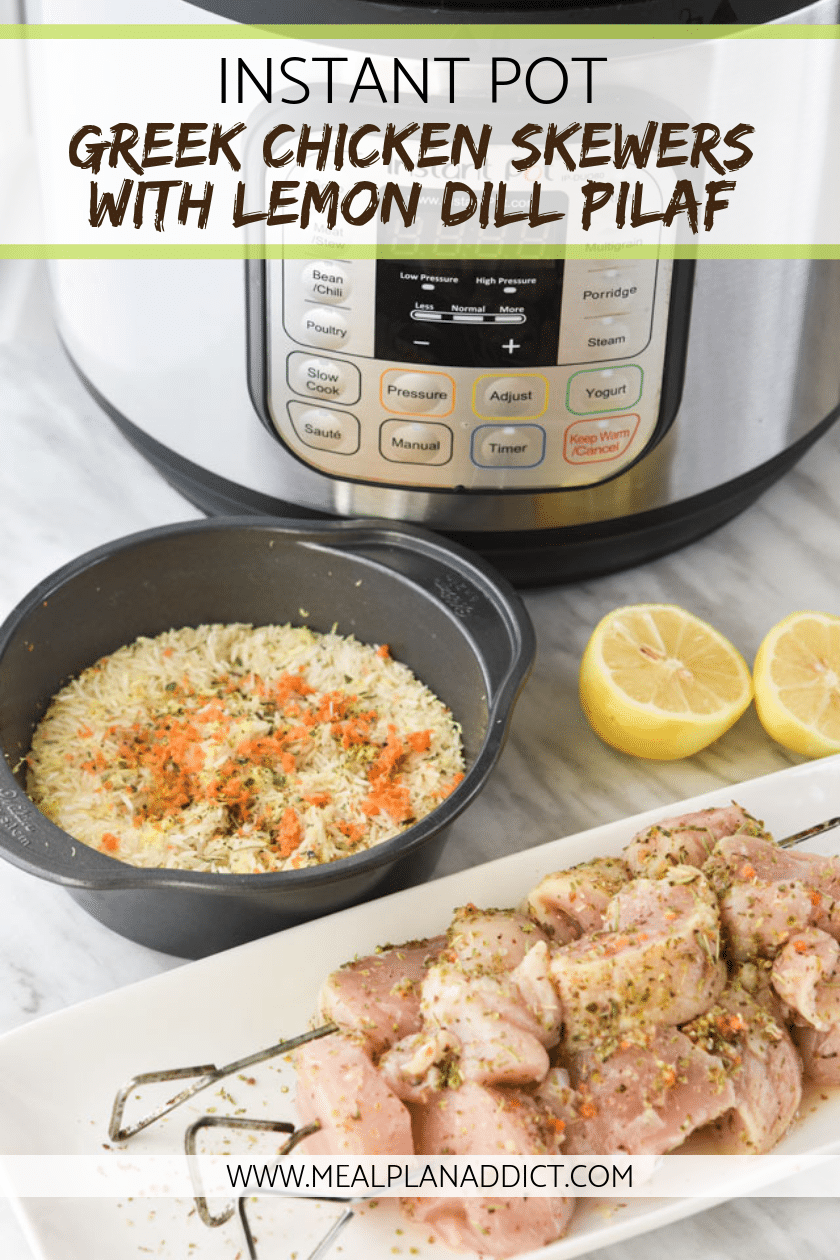 Instant Pot Greek Chicken Skewers with Lemon Dill Pilaf