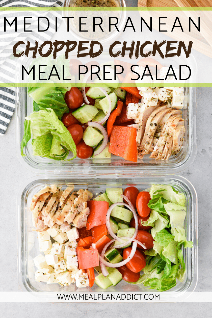 Mediterranean chopped Chicken meal prep salad 2 containers