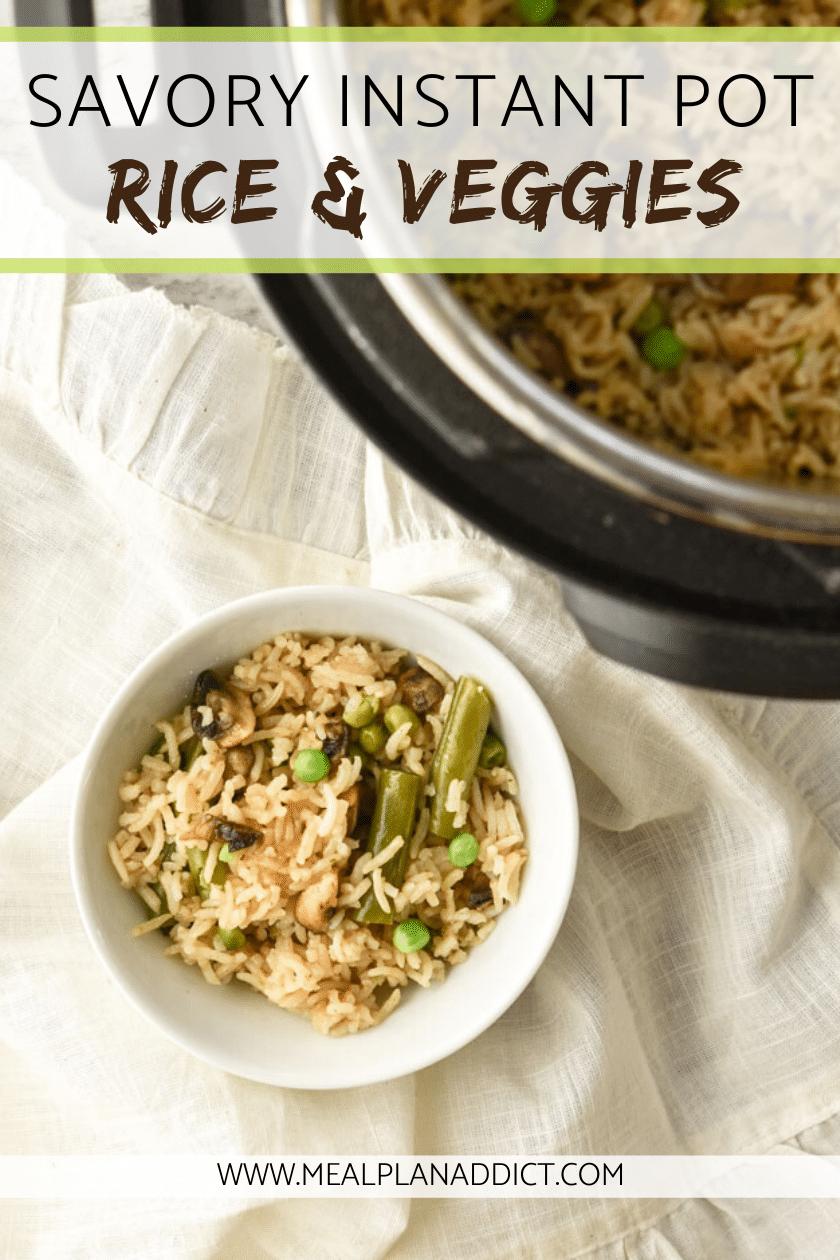 Savory Instant Pot Rice & Veggies