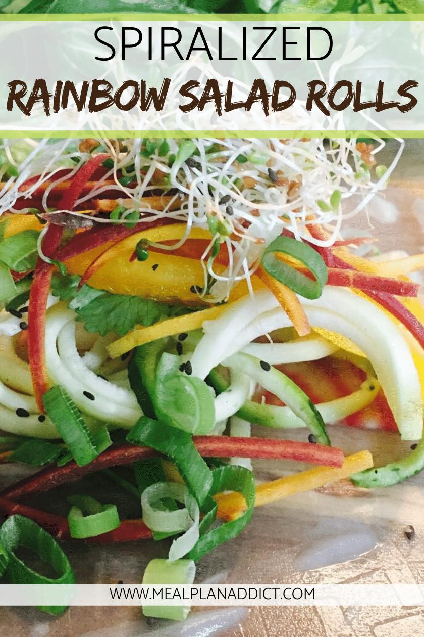 Spiralized Rainbow Salad Rolls