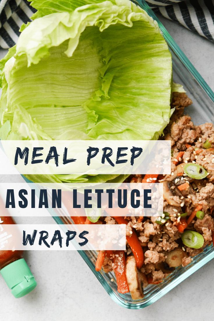 Meal Prep Asian Lettuce Wraps