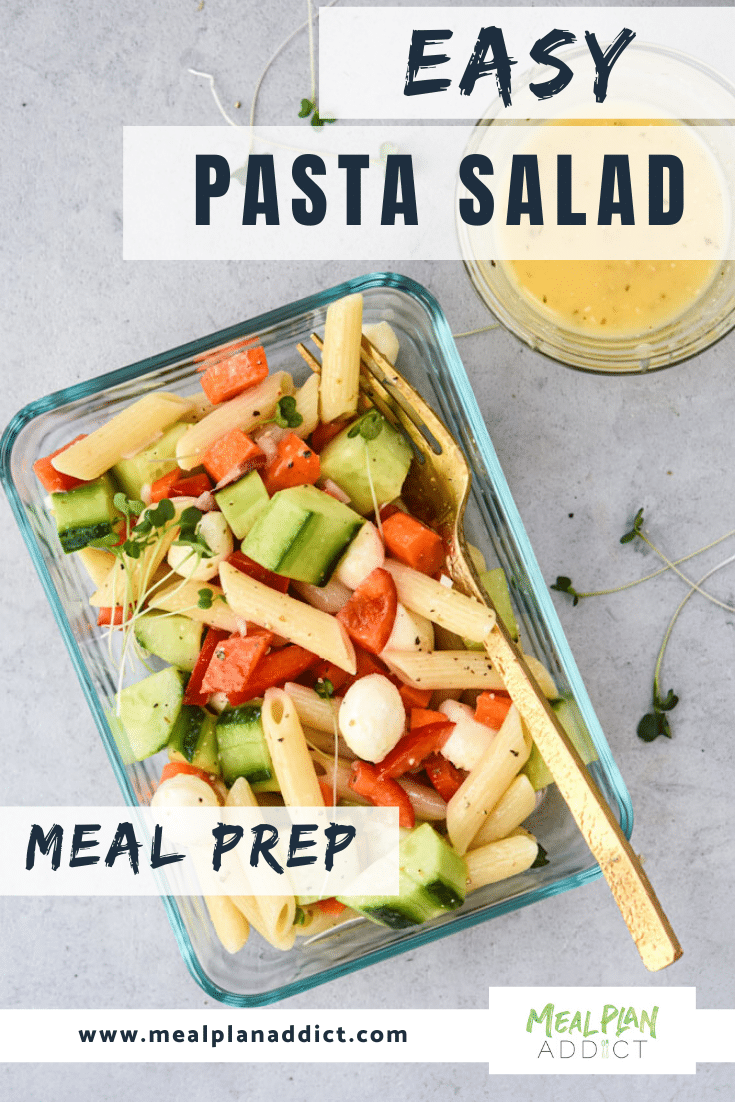 Easy Pasta Salad Meal Prep