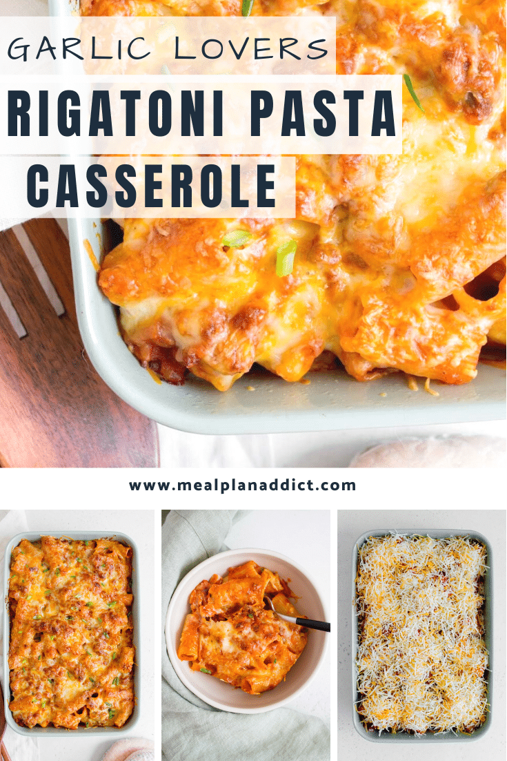 garlic lovers rigatoni pasta casserole