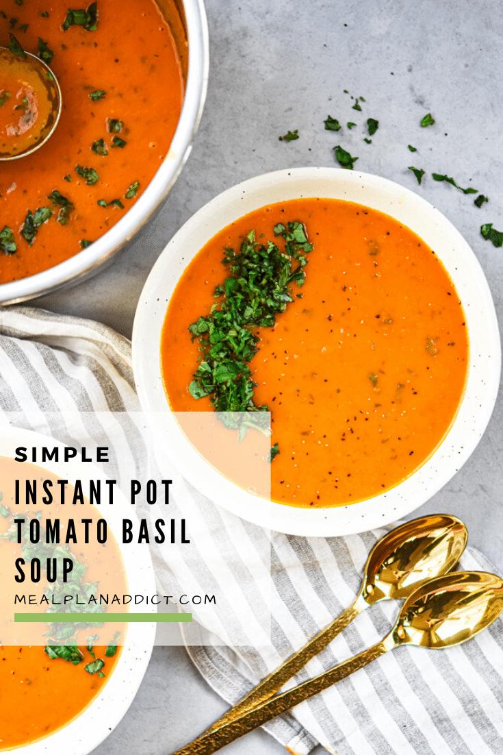 Simple Instant Pot Tomato Basil Soup