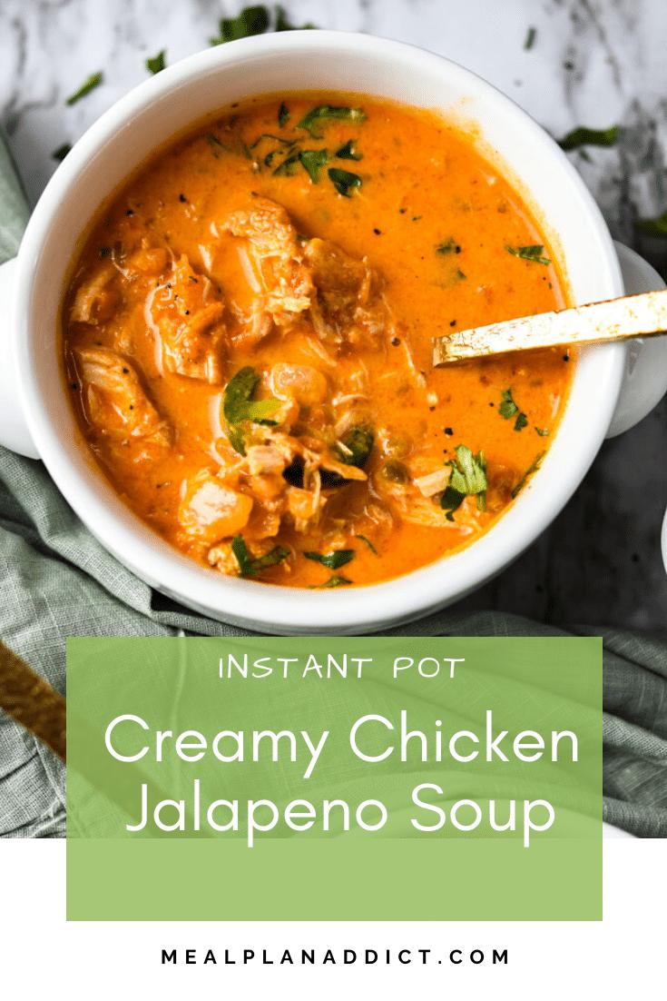 Instant Pot Creamy Chicken Jalapeno Soup