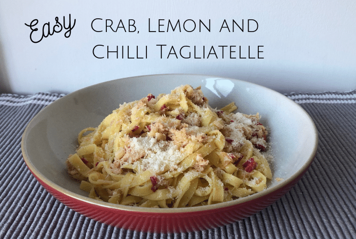 Crab, Lemon and Chilli Tagliatelle