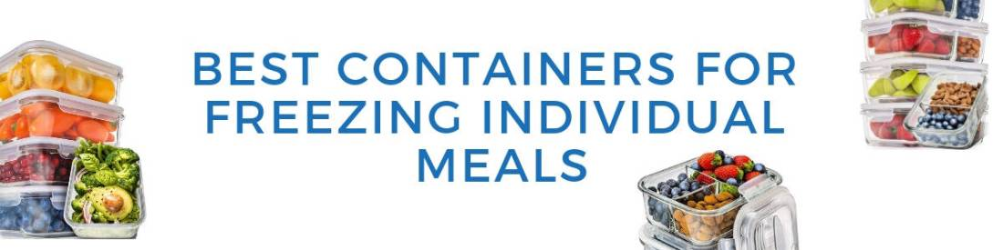 2 best containers for freezer individual meals