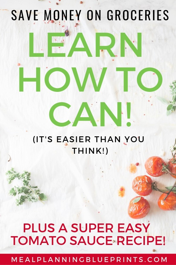 Learn to can home canning simple tomato sauce recipe