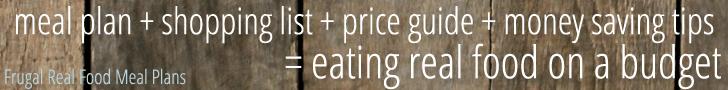 Frugal Real Food Meal Plans