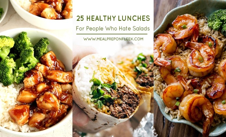 25 Healthy Lunches For People Who Hate Salads